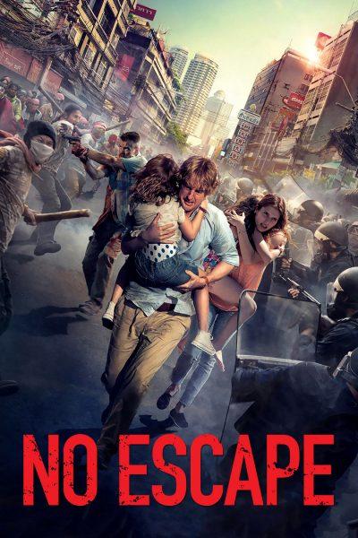 หนัง No Escape หนีตายฝ่านรกข้ามแดน