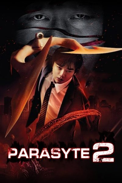 Parasyte 2 ปรสิต 2