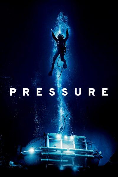 Pressure ดิ่งระทึกนรก