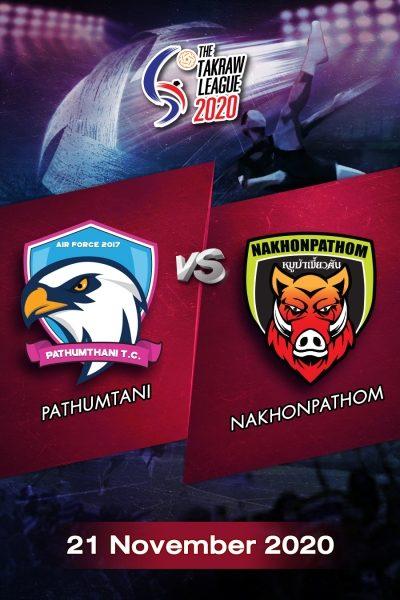 The Takraw League 2020 Pathumtani VS Nakhonpathom การแข่งขันตะกร้อไทยแลนด์ลีก 2563 ปทุมธานี VS นครปฐม (21 พ.ย.63)