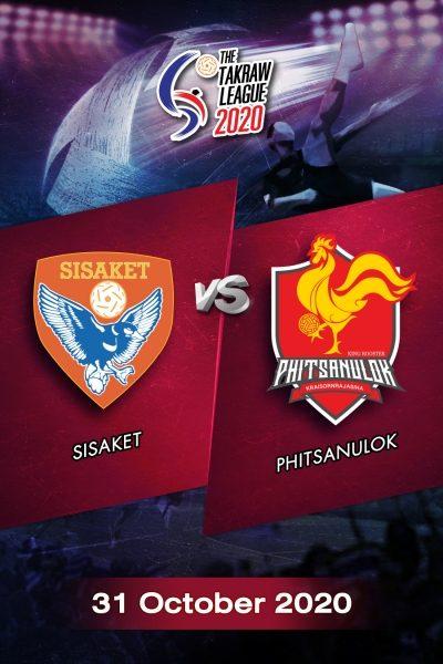 The Takraw League 2020 Sisaket VS Phitsanulok การแข่งขันตะกร้อไทยแลนด์ลีก 2563 ศรีสะเกษ VS พิษณุโลก (31 ต.ค.63)