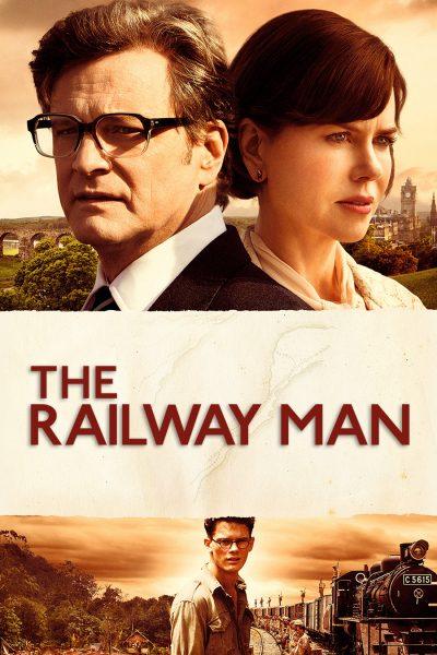 หนัง The Railway Man แค้นสะพานข้ามแม่น้ำแคว