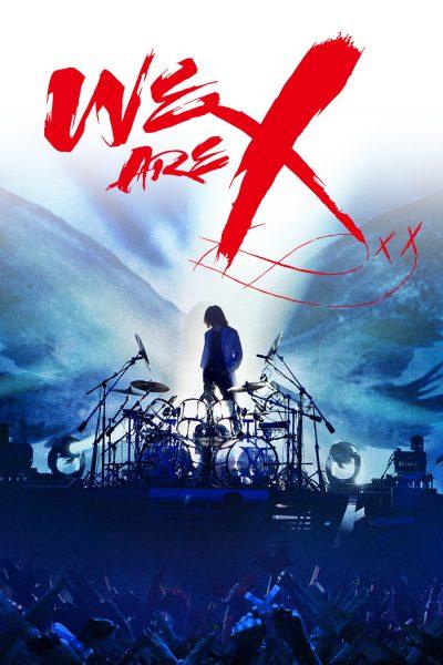 หนัง We Are X เราคือเอ็กซ์