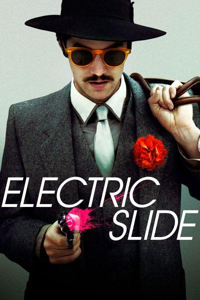 หนัง Electric Slide ปล้น...ปลิ้นปล้อน