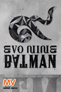หนัง [Official MV] Batman : Evo Nine