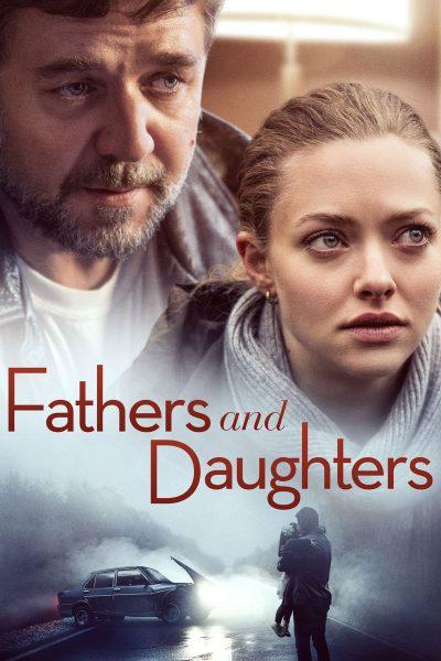 หนัง Fathers and Daughters สองหัวใจ สายใยนิรันดร์