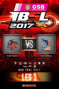 LEG 1 Dunkin Raptors VS Hanoi Buffaloes ดังกิ้น แรพเตอร์ VS ฮานอย บัฟฟาโล่ส์ คู่ที่1 8/1/17