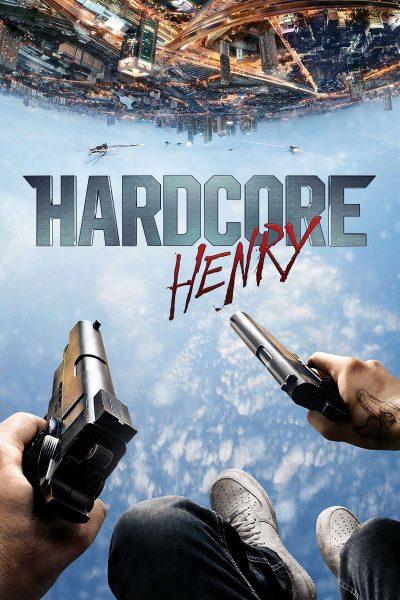 Hardcore Henry เฮนรี่โคตรฮาร์ดคอร์