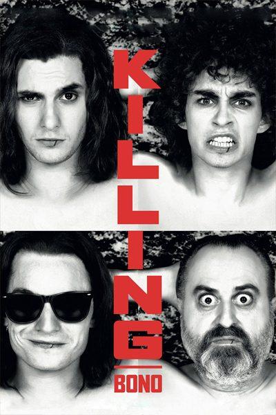 หนัง Killing Bono อยากดัง แต่มันดันแป๊ก