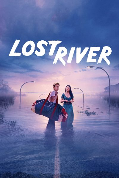 Lost River ฝันร้ายเมืองร้าง