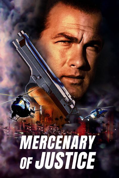หนัง Mercenary For Justice