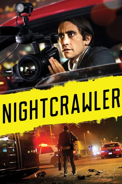 Nightcrawler เหยี่ยวข่าวคลั่ง ล่าข่าวโหด