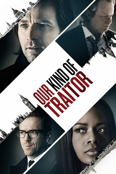 Our Kind of Traitor แผนซ้อน อาชญากรเหนือโลก