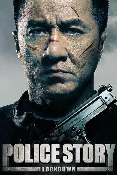 หนัง Police Story: Lockdown วิ่งสู้ฟัด 2013