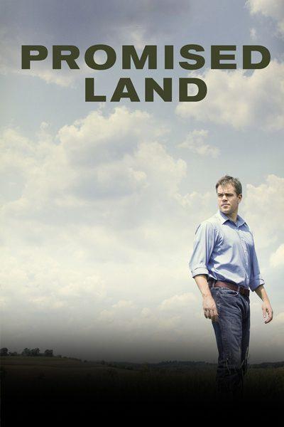 หนัง Promised Land สวรรค์แห่งนี้ ไม่สิ้นหวัง