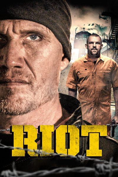 หนัง Riot อัดแค้นถล่มคุก