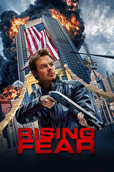 หนัง Rising Fear อุบัติการณ์ล่าระเบิดเมือง
