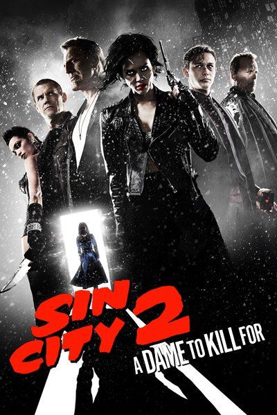 หนัง Sin City 2 ซินซิตี้ 2 ขบวนโหด นครโฉด