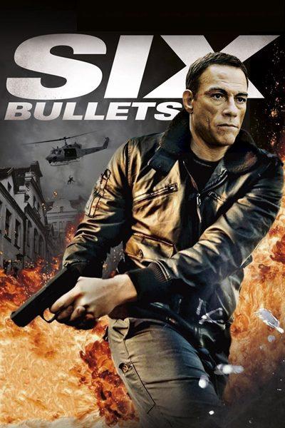 หนัง Six Bullets 6 นัดจัดตาย