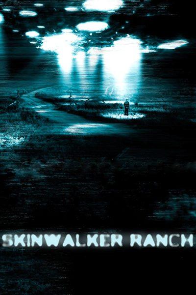 หนัง Skinwalker ranch บันทึกลับ สยองหลุดโลก