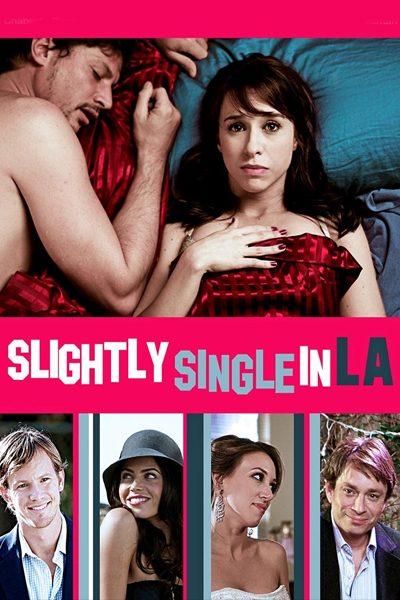 Slightly Single in LA ขอบ่มรักครั้งสุดท้ายในแอล.เอ.