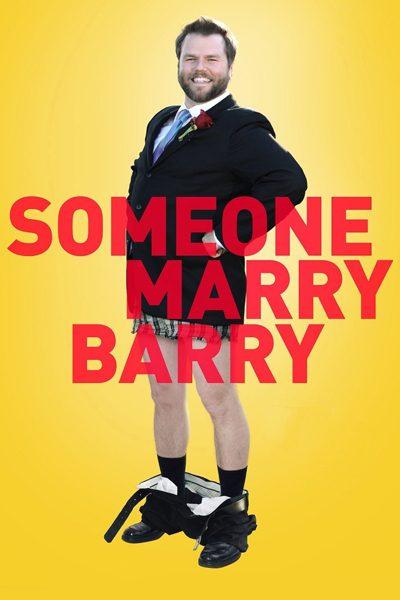 หนัง Someone Marry Barry แผนลับกำจัดเพื่อนซี้
