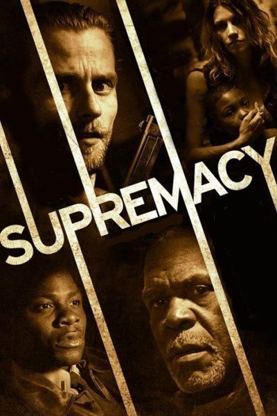 Supremacy ชำระรอยฝังแค้น