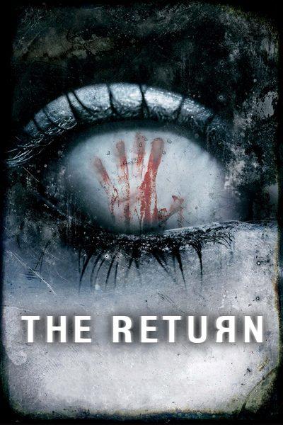 หนัง The Return  โสตพยาบาท