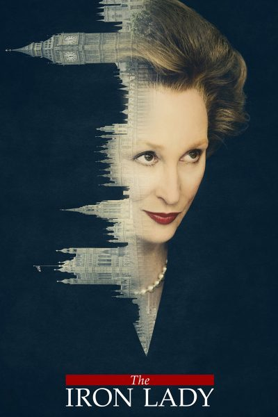 The Iron Lady มาร์กาเลต แธตเชอร์...หญิงเหล็กพลิกแผ่นดิน