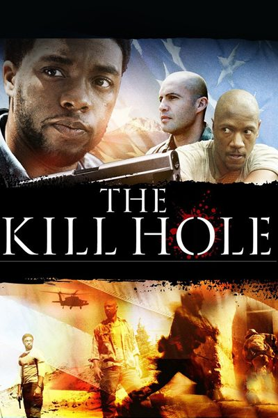 The Kill Hole ภารกิจล่าฆ่าอดีต