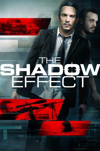 หนัง The Shadow Effect คืนระห่ำคนเดือด