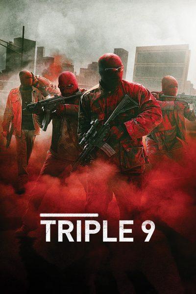 หนัง Triple Nine ยกขบวนปล้น
