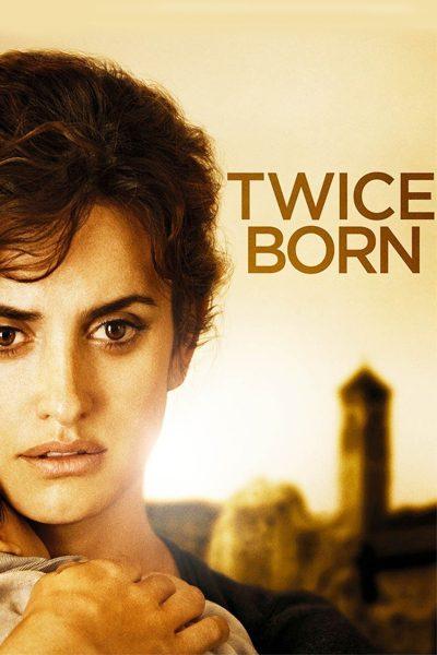 หนัง Twice Born สายสัมพันธ์แห่งรัก