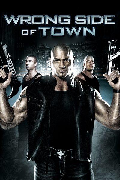 หนัง Wrong Side of Town  โคตรคนแกร่งกระดูกเหล็ก