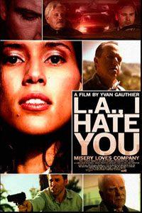 LA I Hate You เมืองคนโฉด โคตรอันตราย