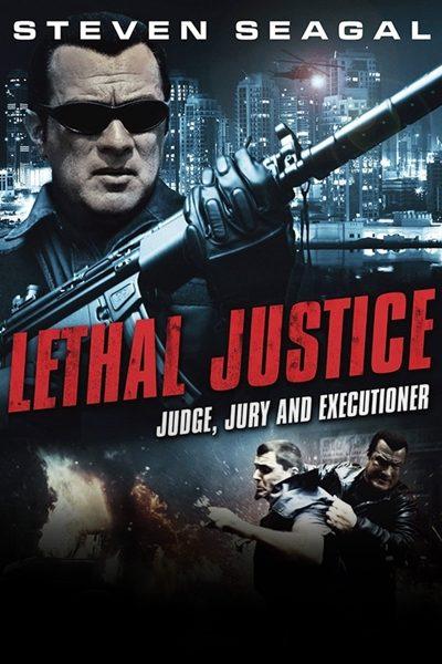 LETHAL JUSTICE กฎเหล็กเถื่อน