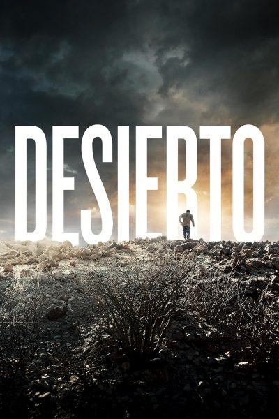 Desierto ฝ่าชายแดนลุ้นนรก