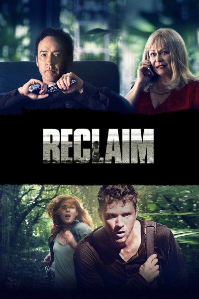 หนัง Reclaim แผนลับ ไถ่โหดอํามหิต
