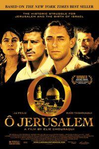 O Jerusalem สงคราม มิตรภาพ และผู้หาญกล้า