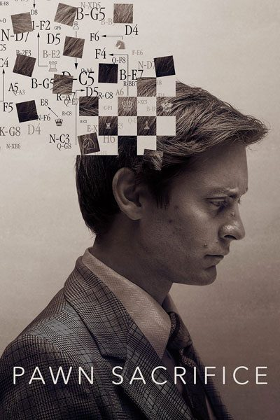 Pawn Sacrifice เดิมพันชาติรุกฆาตโลก