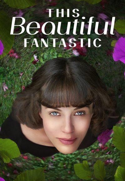 This Beautiful Fantastic มหัศจรรย์รักของเบลล่า