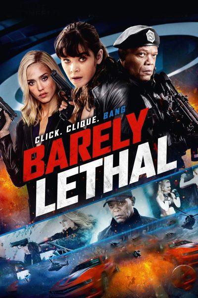หนัง Barely Lethal