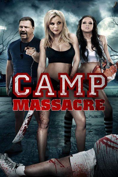 Camp Massacre แคมป์สยองต้องฆ่า