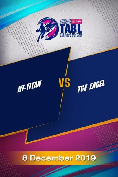 TABL (2019) - รอบ 9 ทีม HT-TITAN VS TGE EAGEL