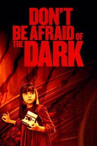 หนัง Don't Be Afraid of the Dark