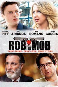 หนัง Rob The Mob
