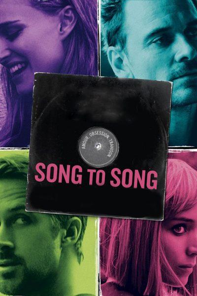 ดูหนัง Song to Song เสียงของเพลงส่งถึงเธอ