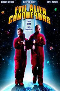 หนัง Evil Alien Conquerors