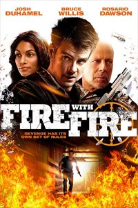 หนัง Fire with Fire