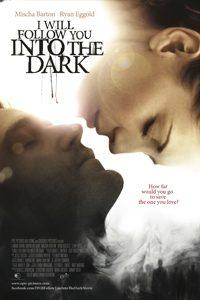 หนัง ฉันจะตามเธอไปแม้ในความมืด